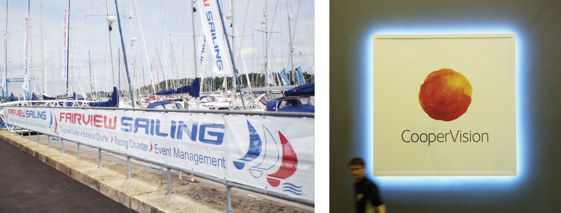 Banners printed for Fairview sailing and LED lit sign with digital print for Coopervision
