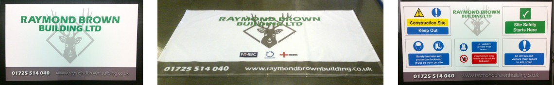 Printed banners and hoarding signs for Raymond Brown Building