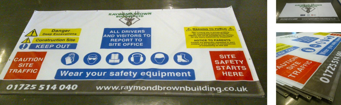 Digitally printed site safety banners for Raymond Brown